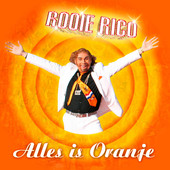 Rooie Rico – Alles Is Oranje