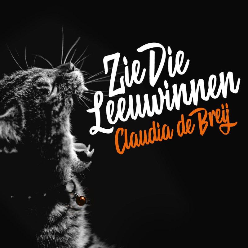Claudia de Breij – Zie die leeuwinnen