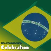 Rio-connexxion – Celebration