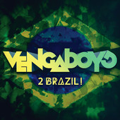 Vengaboys – 2 Brazil!