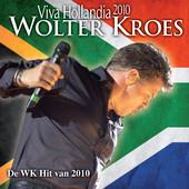 Wolter Kroes – Viva Hollandia (Afrika stijl) 2010