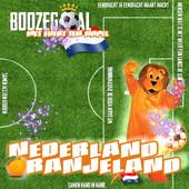 Boozegoal – Nederland Oranjeland