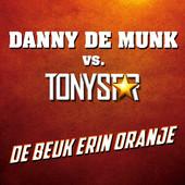 Danny de Munnik en Tony Star – De beuk erin Oranje