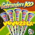 Gebroeders Ko – Vuvuzela