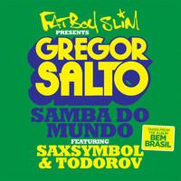 Gregor Salto ft. Saxsymbol & Todorov – Samba Do Mundo